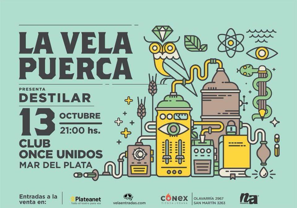 """La Vela Puerca regresa a Mar del Plata con su nuevo disco """"Destilar"""""""