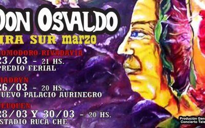 El 22 de enero salen a la venta las entradas para los shows de Don Osvaldo en el sur del país